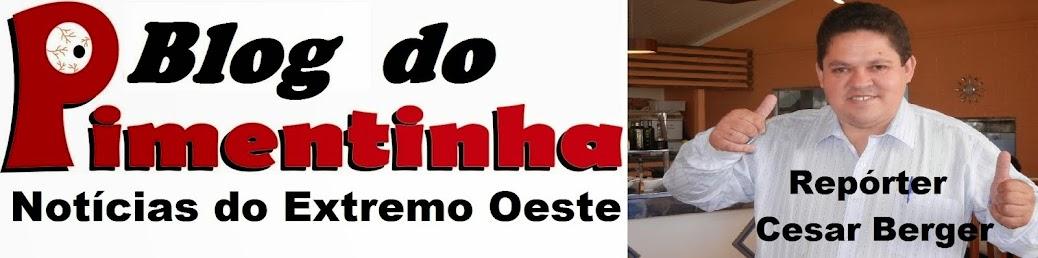 BLOG DO PIMENTINHA  (Repórter Cesar Berger)  Matelândia - Pr