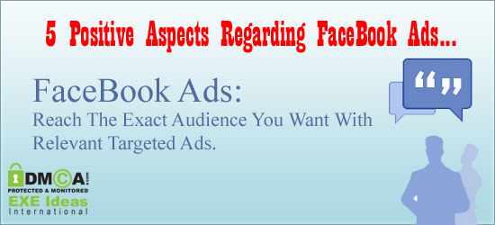 5 Positive Aspects Regarding FaceBook Ads