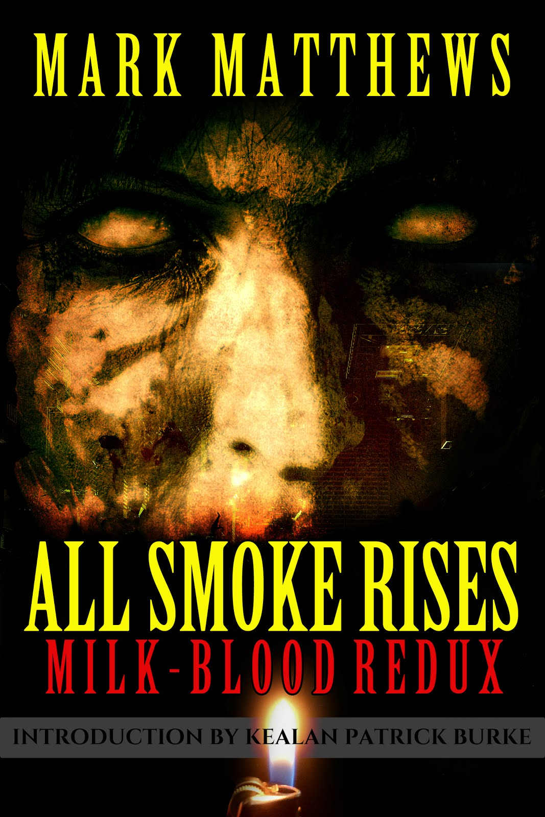 ALL SMOKE RISES