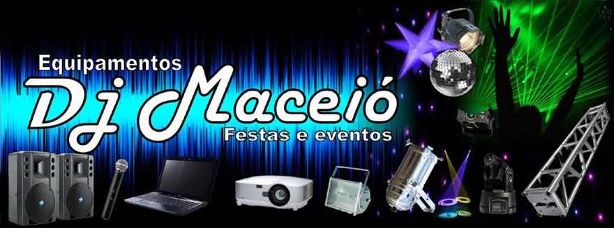 DJ MACEIÓ oi-82 9 8806-8008/ tim-82 9 9636-4255 whatsapp
