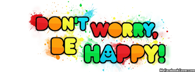 Don't Worry Be Happy Facebook Profile Covers