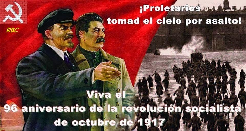 ¡Viva la Gran Revolución de Octubre!
