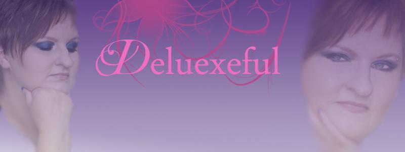 Deluexeful