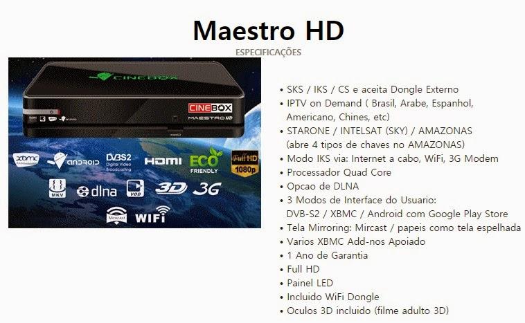 CINEBOX MAESTRO HD ANDROID QUAD COM - ESPECIFICAÇÕES - 26/04/2015
