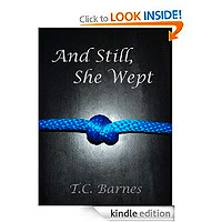 And Still, She Wept by T.C. Barnes 0.77p