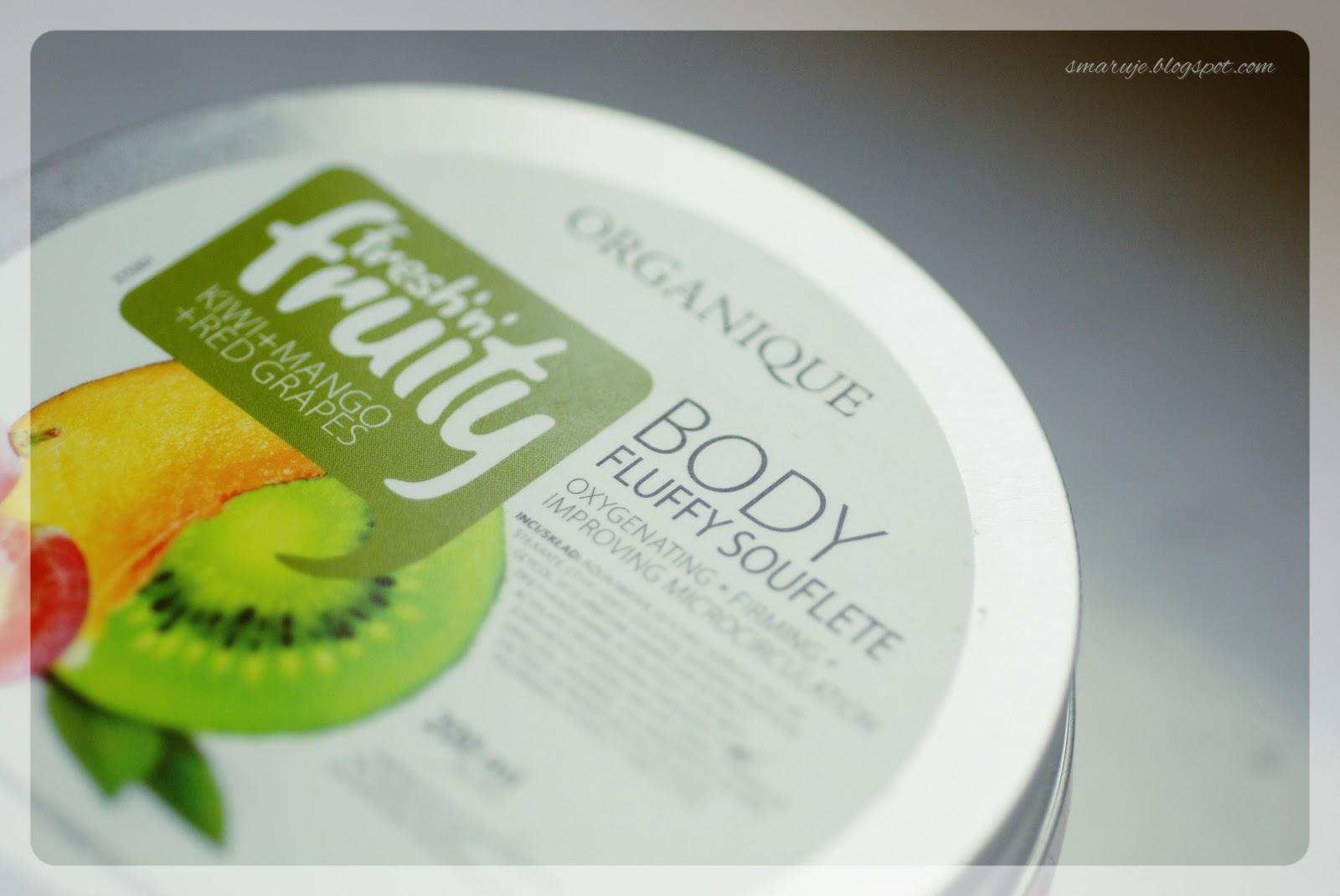 Organique –Fresh'n'fruity – Body Fluffy Souflete [recenzja]