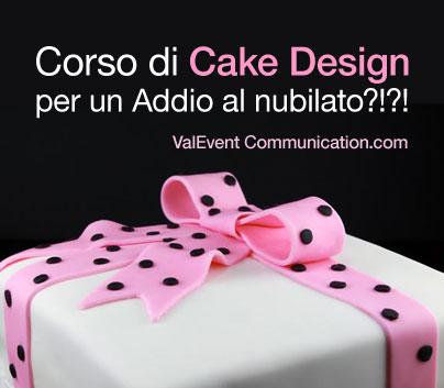 Corso Cake Design Giugliano : Le chicche di Vale - ValEvent Communication: Corso di ...