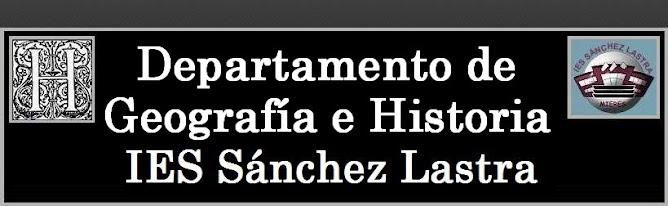 Depto. de Geografía e Historia - IES Sánchez Lastra