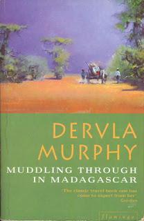 Dervla Murphy, Muddling Through in Madagascar