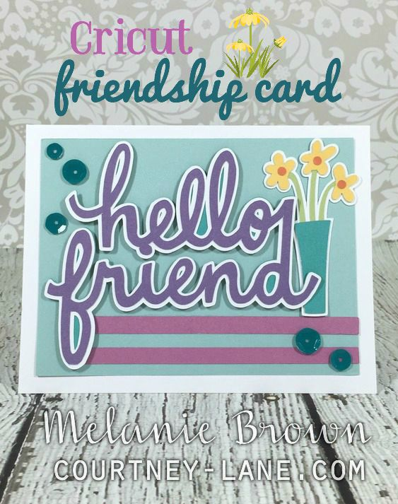 Cricut Friendship Card