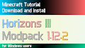 HOW TO INSTALL<br>Horizons III Modpack [<b>1.12.2</b>]<br>▽