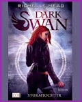 Dark Swan - Richelle Mead