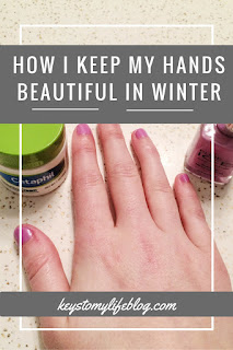 How I Keep My Hands Beautiful in Winter | Keys to My Life