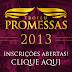 Já estão abertas às inscrições para o Troféu Promessas 2013