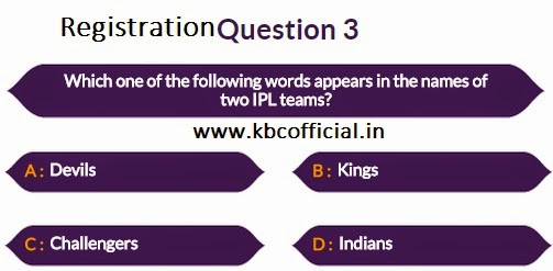 Kaun Banega Crorepati Registration : Second Phase Started Question No 03 - Dated