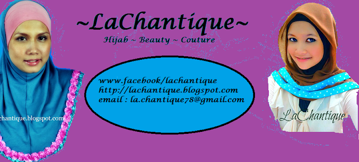 LaChantique Collections - Modern Muslimah Fashion n Beauty House