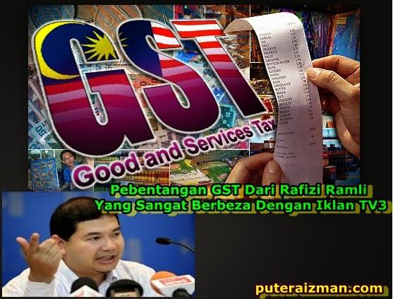 Pebentangan GST Dari Rafizi Ramli Yang Sangat Berbeza Dengan Iklan TV3