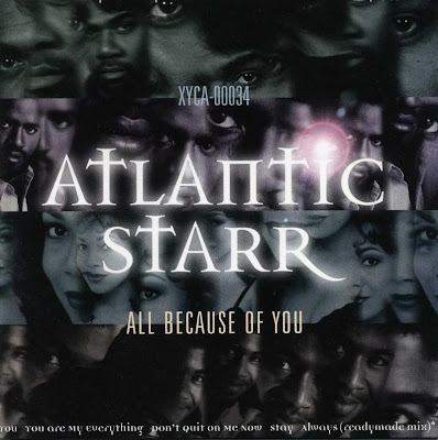 ATLANTIC STARR 1997 ALL BECAUSE OF YOU