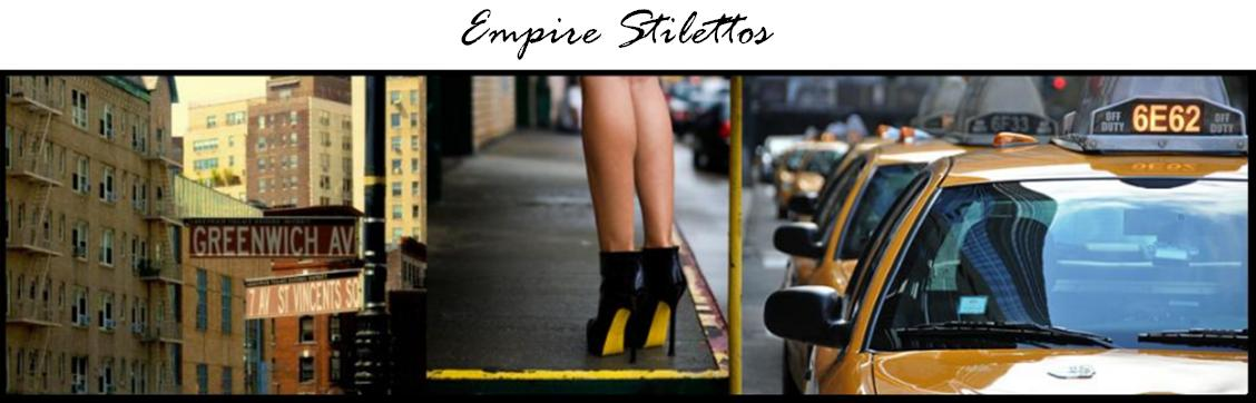Empire Stilettos