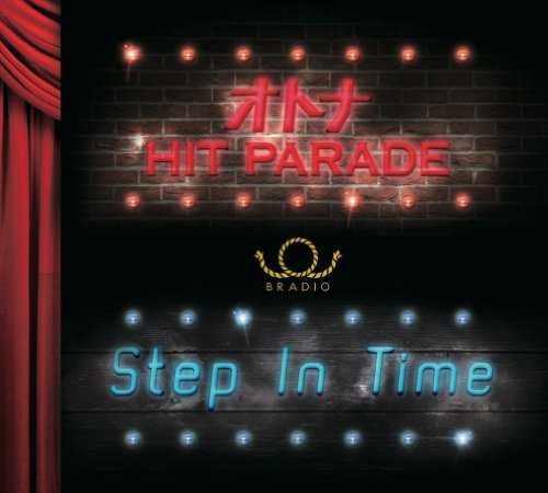 [MUSIC] BRADIO – オトナHIT PARADE / Step In Time (2014.11.19/MP3/RAR)