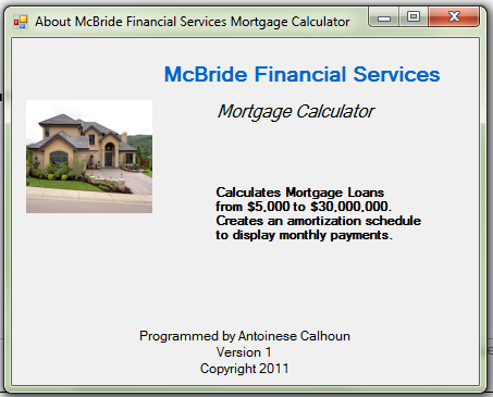visual basic mortgage calculator Simple vbnet calculator hope this simple calculator will help you guys who are beginner in visual basic 2005.