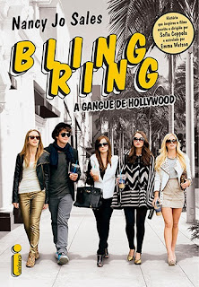 Bling Ring – A Gangue de Hollywood [Nancy Jo Sales]