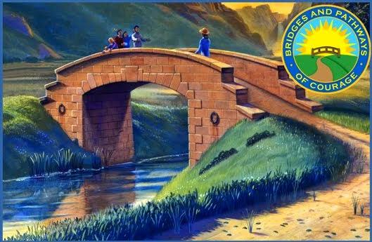 BRIDGES and PATHWAYS of COURAGE