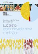 A Eucaristia, encontro e comunhão com Cristo e os irmãos