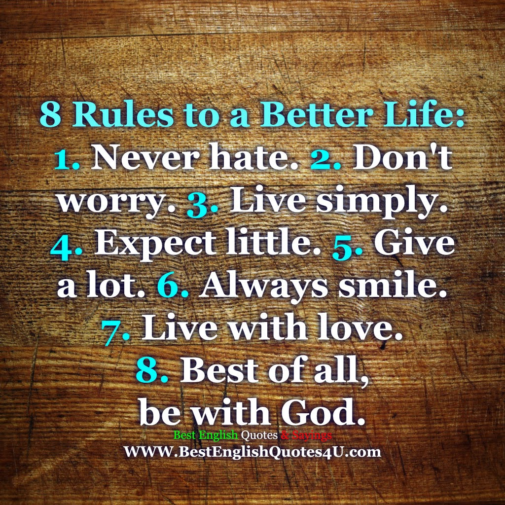 7 Rules Of Life Quote 8 Rules To A Better Life  Best'english'quotes'&'sayings