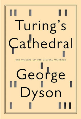 George Dyson: Turing's Cathedral