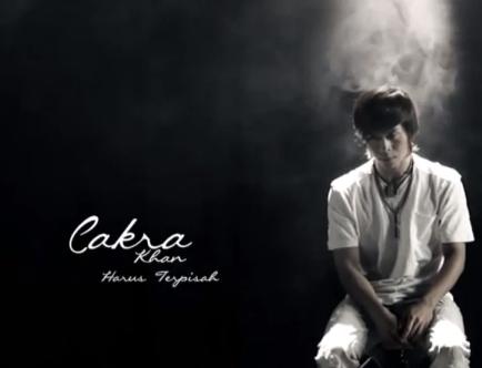 Cakra Khan Harus Terpisah – Download Lirik Lagu Video