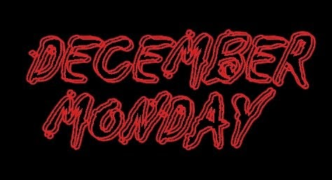 DECEMBER MONDAY Cloth