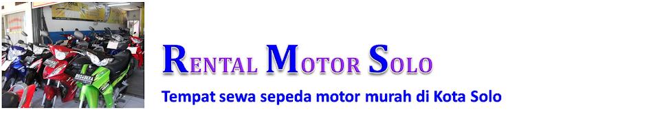 Rental Motor di Solo - Sewa Sepeda Motor di Solo Murah