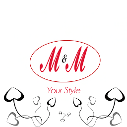 M & M ( Your Style )