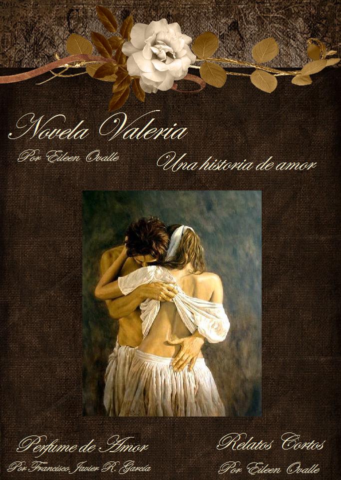 Mi novela:  Valeria, una historia de amor