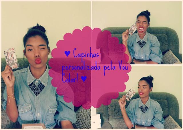 ♥ Vídeo: Capinhas personalizada pela Vou Colar! ♥