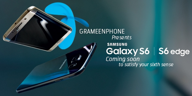 Samsung, Grameenphone to launch Galaxy S6 in Bangladesh