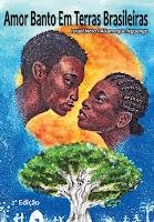 Livro Amor Banto em Terras Brasileiras - 2ª Edição