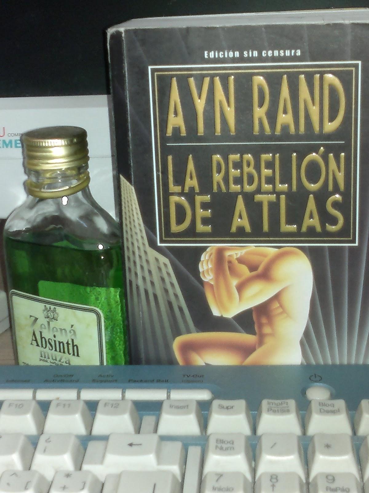 CULTURA BARATA QUE SALE CARA: LA REBELIÓN DE ATLAS (por Ayn Rand)