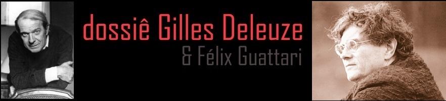 dossie Deleuze & Guattari