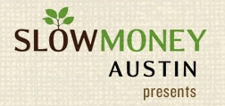 Slow Money Austin