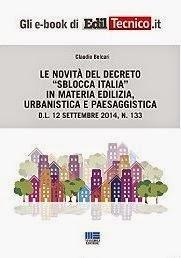 Le novità del Decreto Sblocca Italia in materia edilizia, urbanistica e paesaggistica