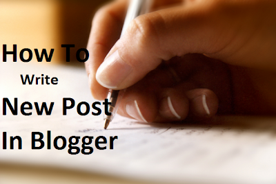 Blogger tutorial 12: How to write a blog post?