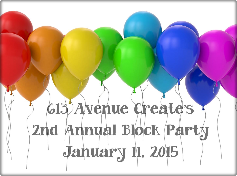 613 Avenue Create Block Party!