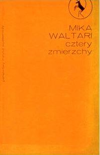 Mika Waltari. Cztery zmierzchy.