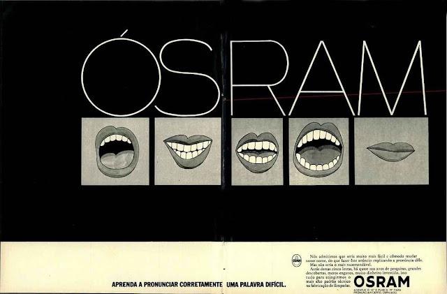 Propaganda das Lâmpadas Osram veiculada em 1972 que brincava com o nome da empresa.