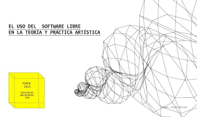 El uso del software libre en la teoria y práctica artística ...