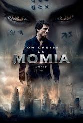 La Momia (09-06-2017)
