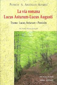 La vía romana Lucus Asturum-Lucus Augusti