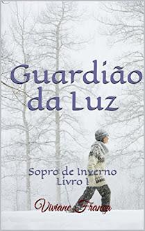 Guardião da Luz - Sopro de Inverno